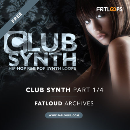 FatLoud Club Synth Part 1 Free Download