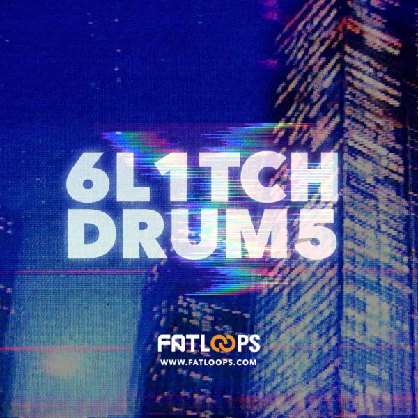 FatLoops-Glitch-Drums